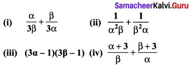 Ex 3.14 Class 10 Samacheer Kalvi Chapter 3 Algebra