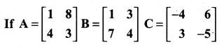 Samacheer Kalvi 11th Maths Solutions Chapter 7 Matrices and Determinants Ex 7.1 52