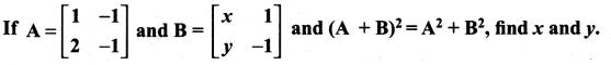 Samacheer Kalvi 11th Maths Solutions Chapter 7 Matrices and Determinants Ex 7.1 79