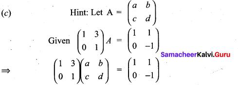 Samacheer Kalvi 11th Maths Solutions Chapter 7 Matrices and Determinants Ex 7.5 38