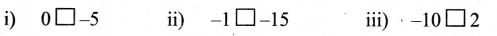 Samacheer Kalvi 6th Maths Solutions Term 3 Chapter 2 Integers Additional Questions 7