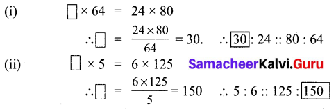 Samacheer Kalvi 6th Maths Term 1 Chapter 3 Ratio and Proportion Additional Questions 3 Q4