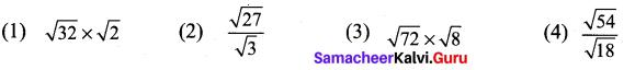 Samacheer Kalvi 9th Maths Chapter 2 Real Numbers Ex 2.9 2
