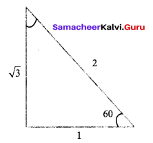 9th Maths Exercise 6.2 Samacheer Kalvi Solutions Chapter 6 Trigonometry