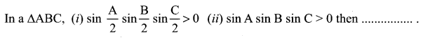 Samacheer Kalvi 11th Maths Solutions Chapter 3 Trigonometry Ex 3.12 81