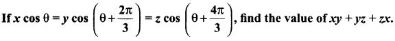 Maths Samacheer Kalvi 11th Solutions Chapter 3 Trigonometry Ex 3.4