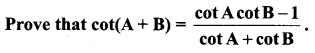 Samacheer Kalvi 11th Maths Solutions Chapter 3 Trigonometry Ex 3.4 73