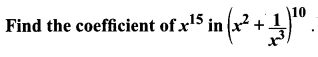 Class 11 Ex 5.1 Samacheer Kalvi Maths Solutions Chapter 5 Binomial Theorem, Sequences And Series