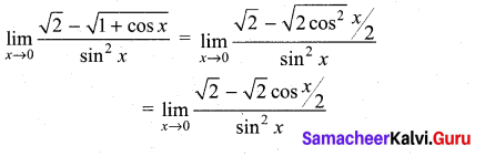 Samacheer Kalvi 11th Maths Solutions Chapter 9 Limits and Continuity Ex 9.4 46