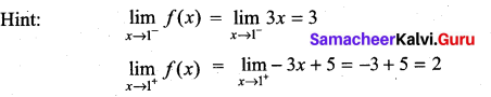 Samacheer Kalvi 11th Maths Solutions Chapter 9 Limits and Continuity Ex 9.6 23
