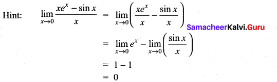 Samacheer Kalvi 11th Maths Solutions Chapter 9 Limits and Continuity Ex 9.6 27