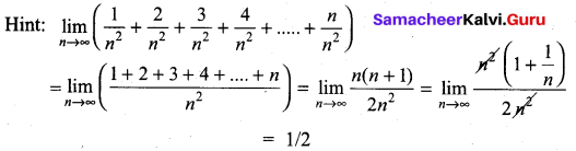 Samacheer Kalvi 11th Maths Solutions Chapter 9 Limits and Continuity Ex 9.6 33