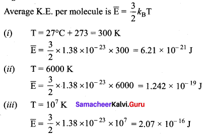 Samacheer Kalvi 11th Physics Solutions Chapter 9 Kinetic Theory of Gases 112