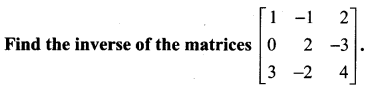 Samacheer Kalvi 12th Maths Solutions Chapter 1 Applications of Matrices and Determinants Ex 1.1 28
