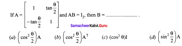 Samacheer Kalvi 12th Maths Solutions Chapter 1 Applications of Matrices and Determinants Ex 1.8 Q14
