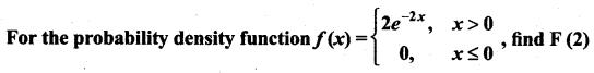 Samacheer Kalvi 12th Maths Solutions Chapter 11 Probability Distributions Ex 11.3 19