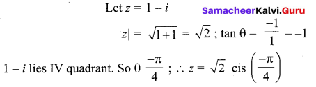 Samacheer Kalvi 12th Maths Solutions Chapter 2 Complex Numbers Ex 2.7 11