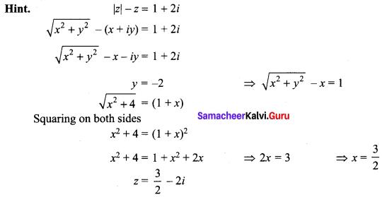 Samacheer Kalvi 12th Maths Solutions Chapter 2 Complex Numbers Ex 2.9 Q10