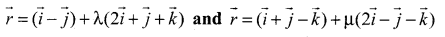 Samacheer Kalvi 12th Maths Solutions Chapter 6 Applications of Vector Algebra Ex 6.5 22