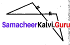 Samacheer Kalvi 7th Maths Solutions Term 2 Chapter 4 Geometry 4.2 17