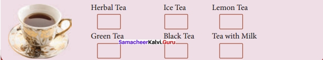 A Nice Cup Of Tea Questions And Answers Samacheer Kalvi 12th English Solutions Prose Chapter 2