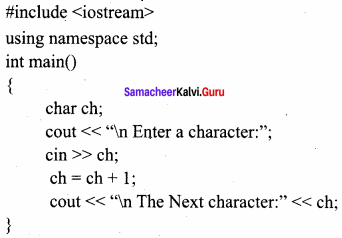 11th Samacheer Kalvi Computer Science Solutions Chapter 9 Introduction To C++