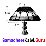Samacheer Kalvi 10th Maths Mensuration Chapter 7 Ex 7.1