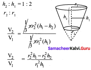 Samacheer Kalvi 10th Maths Chapter 7 Mensuration Ex 7.5 13