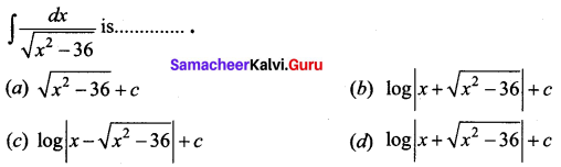 Samacheer Kalvi 12th Business Maths Solutions Chapter 2 Integral Calculus I Ex 2.12 Q12