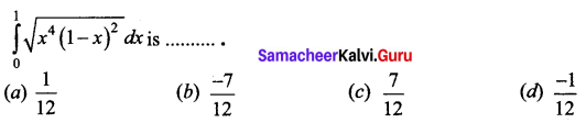 Samacheer Kalvi 12th Business Maths Solutions Chapter 2 Integral Calculus I Ex 2.12 Q20