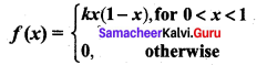 Samacheer Kalvi 12th Business Maths Solutions Chapter 6 Random Variable and Mathematical Expectation Additional Problems III Q2