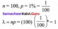 Samacheer Kalvi 12th Business Maths Solutions Chapter 7 Probability Distributions Ex 7.4 Q6