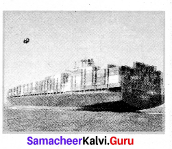 Samacheer Kalvi 7th Tamil Solutions Term 2 Chapter 1.3 தமிழரின் கப்பற்கலை - 3