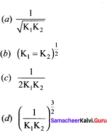 Samacheer Kalvi 11th Chemistry Solutions Chapter 8 Physical and Chemical Equilibrium-119