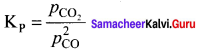 Samacheer Kalvi 11th Chemistry Solutions Chapter 8 Physical and Chemical Equilibrium-32