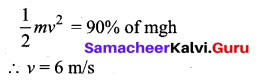 Samacheer Kalvi 11th Physics Solutions Chapter 4 Work, Energy and Power 133