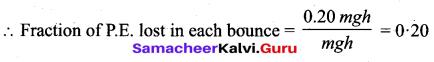 Samacheer Kalvi 11th Physics Solutions Chapter 4 Work, Energy and Power 156