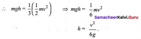 Samacheer Kalvi 11th Physics Solutions Chapter 4 Work, Energy and Power 767