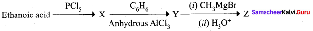 Samacheer Kalvi 12th Chemistry Solutions Chapter 12 Carbonyl Compounds and Carboxylic Acids-6