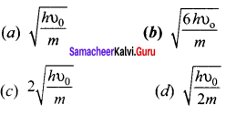 Samacheer Kalvi 12th Physics Solutions Chapter 7 Dual Nature of Radiation and Matter-7