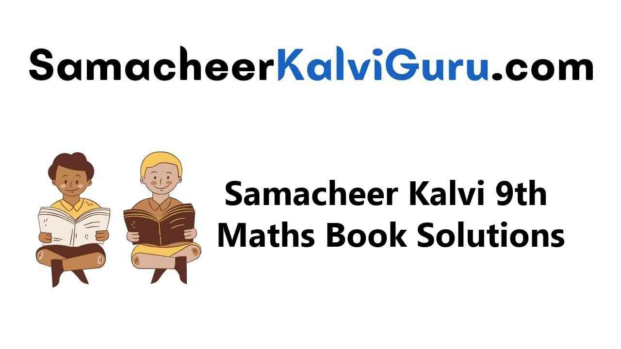 Samacheer Kalvi Guru 9th Maths Guide Book Back Answers Solutions