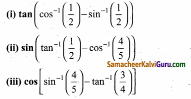 Samacheer Kalvi 12th Maths Guide Chapter 4 நேர்மாறு முக்கோணவியல் சார்புகள் Ex 4.3 50