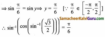 Samacheer Kalvi 12th Maths Guide Chapter 4 நேர்மாறு முக்கோணவியல் சார்புகள் Ex 4.5 11