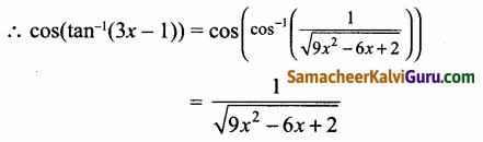 Samacheer Kalvi 12th Maths Guide Chapter 4 நேர்மாறு முக்கோணவியல் சார்புகள் Ex 4.5 6