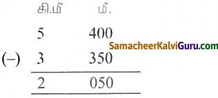 Samacheer Kalvi 5th Maths Guide Term 1 Chapter 4 அளவைகள் Ex 4 6