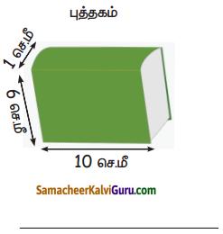Samacheer Kalvi 5th Maths Guide Term 3 Chapter 3 அளவைகள் InText Questions 9